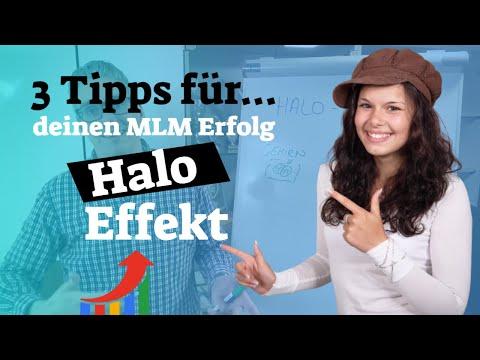Halo Effekt - 3 Tipps für deinen MLM Erfolg