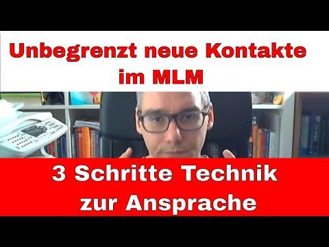 Unbegrenzt neue Kontakte im MLM - 3 Schritte Technik zur Ansprache