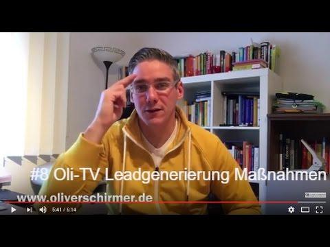 #8 Oli-TV Leadgenerierung Maßnahmen - Die Basics