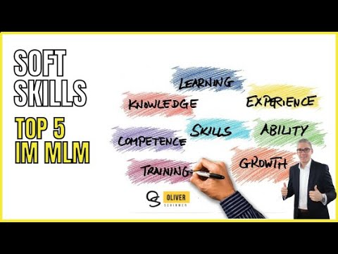 Soft Skills - Top 5 im Network Marketing