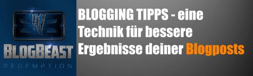 3 Blogging Tipps und eine einfache Technik für bessere Ergebnisse deiner Blogposts