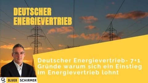 Deutscher Energievertrieb – 7+1 Gründe warum sich ein Einstieg im Energievertrieb lohnt