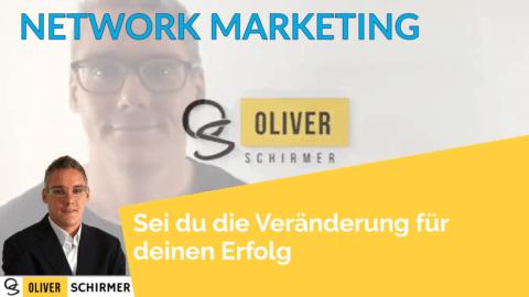 Network Marketing – Sei du die Veränderung für deinen Erfolg