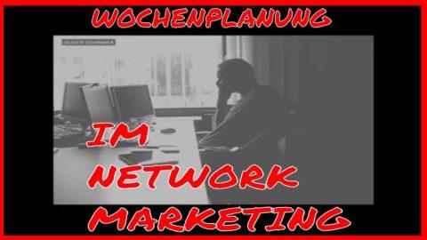 Wochenplanung im Network Marketing – Das solltest du dazu wissen