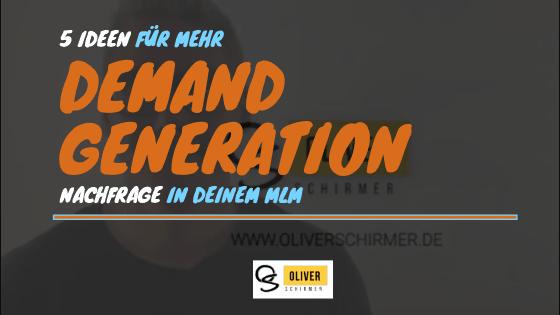 Demand Generation – 8 Ideen zur Nachfragegenerierung