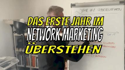 das erste jahr im network marketing