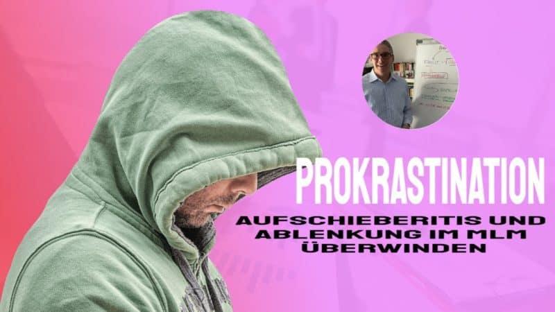 prokrastination überwinden