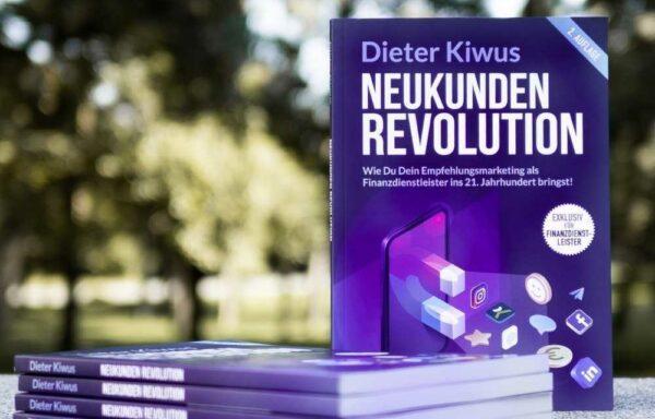 Neukunden Revolution von Dieter Kiwus