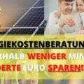 Mit einer Energiekostenberatung bis zu mehrere hundert Euro sparen - erfahre hier wie es geht